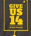 The Give Us 14 Shirt